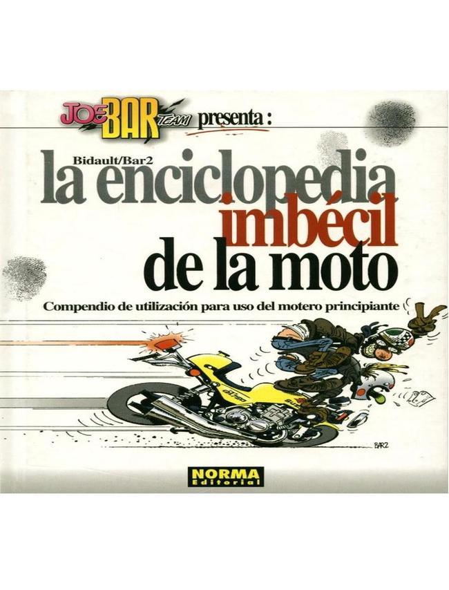 Enciclopedia Imbecil de la Moto