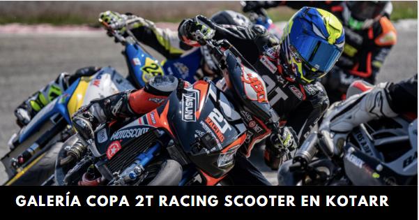 Galería Kotarr Copa 2T Racing Scooter